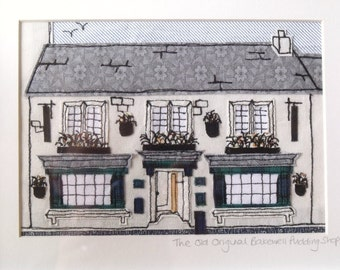 The Old Original Bakewell Pudding Shop, Freehand Machine Embroidered Applique Piece of Wall Art