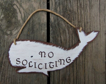 WHALE No Soliciting Sign - Original Hand Crafted Hand Painted Wood