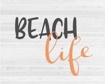 Beach Life - SVG Cut File
