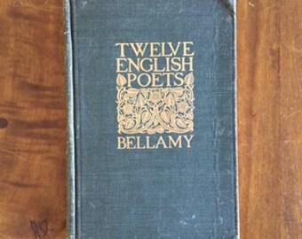 Twelve English Poets by Blanche Wilder Bellamy (1900)