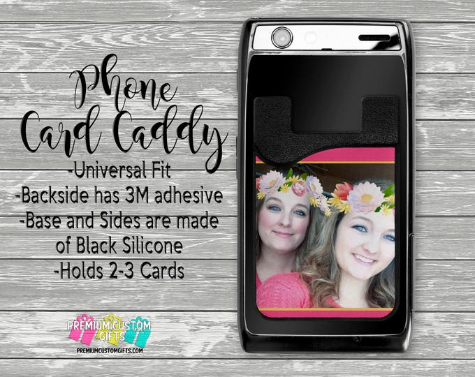 Personalized Picture Phone Card Caddy - Personalized Card Holder - Phone Accessories - Gifts For Her - Pet Phone Wallet - Custom Card Holder