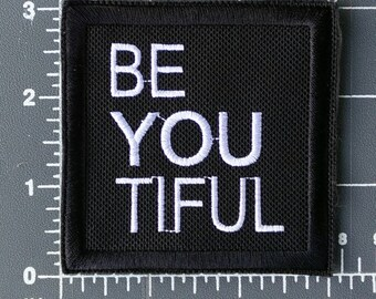 Be You / Beautiful / embroidered / embroidery / iron on patch / FREE SHIPPING to U.S.
