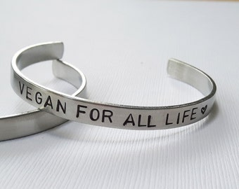 Vegan Bracelet // Vegan For All Life Bracelet // Vegan Jewelry // Hand Stamped Vegan Jewelry // Cuff Bracelet // Hand Stamped Bracelet
