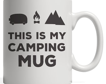 This Is My Camping Mug - Hiking Funny Tent Tribal Happy Camper Mom or Dad Gift for Hiker Summer Road Trip! Teepee RV Trailer and Camp Fire