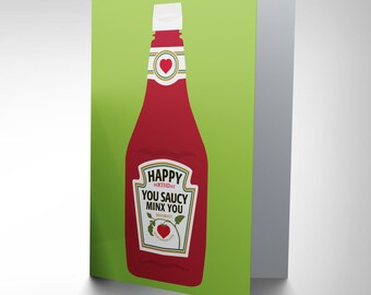 Birthday Card - Funny Saucy Minx Ketchup Bottle Blank Card CP2773