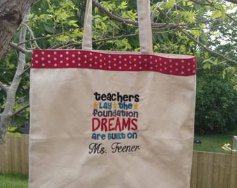 Teacher Dreams Bag, Teacher Tote Bag, Personalized Tote, Teacher Appreciation Gift, Customize colours to your preference