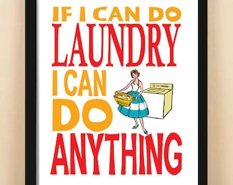 Laundry room art,  8x10, quote, poster, wall decor, motivational, inspirational art, housewarming gift, typography, red, If I Can Do Laundry