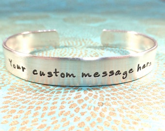 Design Your Own | Gift for her |Create your custom message up to 50 characters incl spaces- Custom Hand Stamped Bracelet by MadeByMishka.com