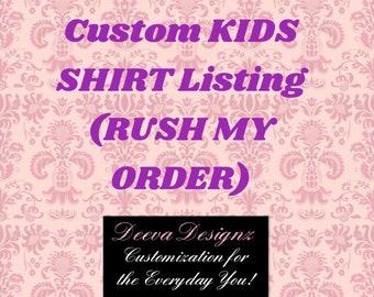Custom Kids Shirt (BASIC DESIGN)