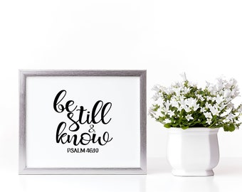 Bible Verse Wall Art | Be Still and Know Psalm 46:10 | Instant Download | Scripture Art