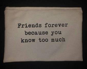 Friends forever - Makeup Canvas Bag