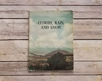 Children's Science Book 1940s Classroom Book Clouds Rain And Snow Weather Book Kids Science Text Science Gift Book Learning STEM Girls Book