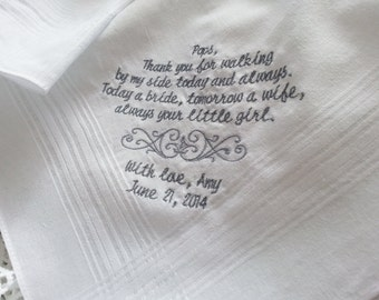 Walking By My Side Today a Bride Handkerchief Gift to Dad From Bride