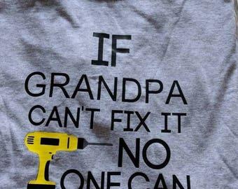 Grandpa shirt, Grandpa gift, Grandpa Christmas gift, Grandpa Father's day gift, grandfather shirt gift, customized grandfather gift, fix it