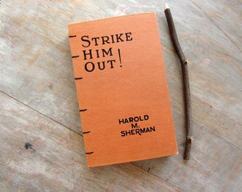 Journal 1931 Strike Him Out, Vintage Orange Upcycled Blank Book, Ready to Ship