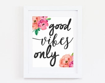 Entryway Sign - Good Vibes Only Print - Entry Way Decor - Typography Poster - Entry Sign - Good Vibes Only Sign - Entryway Wall Decor