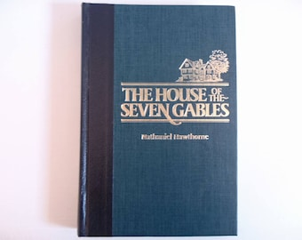 The House of the Seven Gables by Nathaniel Hawthorne - Reprinted Illustrated Edition Readers Digest Vintage Book 1985 Hardcover
