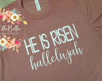 Easter t-shirt. He is Risen tee. Christian shirt. Hallelujah!