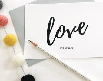 Love You Always Greetings Card