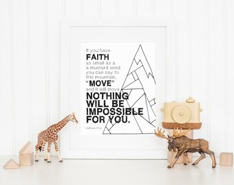 DIGITAL Matthew 17:20 Bible Verse Wall Art, Printable Wall Decor, Monochrome Nursery Wall Art, Boy Nursery Art, Christian Print - ANY SIZE