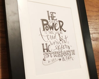 Isaiah 40:29 hand drawn and lettered print.