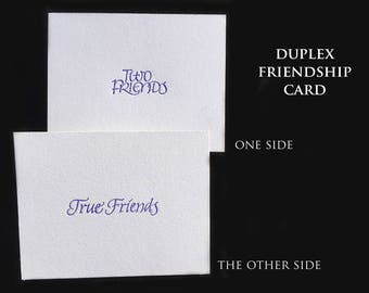 Duplexed Friendship Card with Letterpressed Calligraphy
