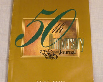 50th Anniversary THE LINKS JOURNAL  1946-1996 . Celebrating 50 Years of  Friendship and Service . The Journal, Volume 10  ..1996