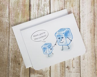 Mom, You're The Coolest - Mother's Day Card - Ice Cube Card - Mom Birthday Card - Mom Any Day Card