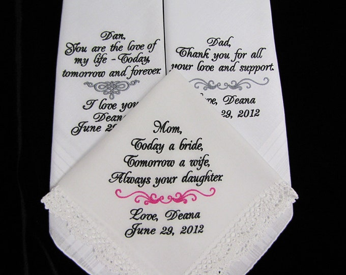 Mother of the bride, Father of the Bride plus Groom - Set of Three Personalized Wedding Handkerchiefs