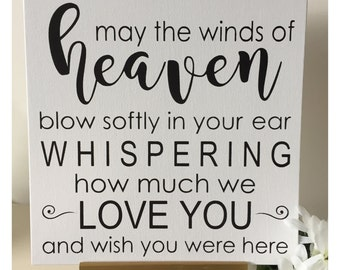 May the winds of heaven Remembrance sign re loved ones