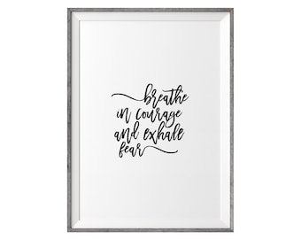 Breathe in Courage Print