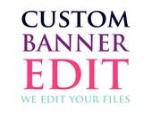 Custom Banner Edit - We e...