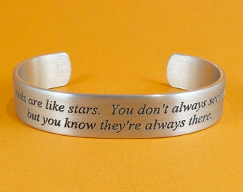 """Bridesmaid Gift / Friend Gift - """"Friends are like stars. You don't always see them, but you know they're always there."""" 1/2"""" message cuff."""