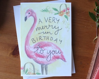 Alice in Wonderland unbirthday card, flamingo birthday card, funny birthday card for her, belated birthday card, half birthday card, best