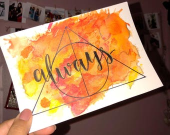 "Harry Potter ""always"" watercolor painting - Snape - HP - Harry Potter Quotes"
