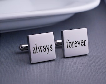Always and Forever Cuff Links, Anniversary Gift for Husband, Gift for Groom on Wedding Day