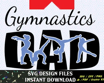 Gymnastics Dad SVG Knockout Design, T Shirt Design SVG File Cutting Files for cameo and craft cutters SVG Tee Shirt Design Decal