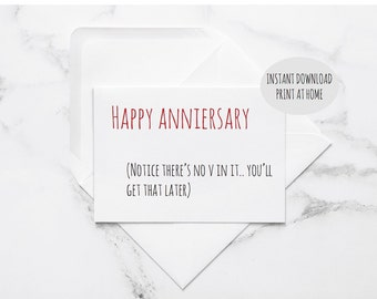 printable dirty anniversary card, naughty card, naughty anniversary, anniversary card, funny love card, card for husband, card for boyfriend