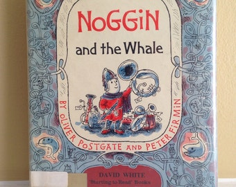 1965 Noggin And The Whale by Oliver Postgate and Peter Firmin
