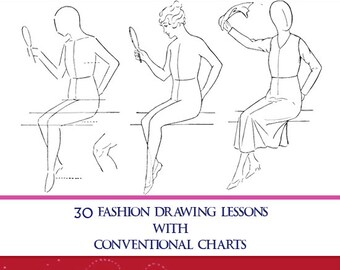 Fashion Drawing For Beginners 30 Lessons on How To Draw Your Own Costumes and Dresses 94 Pages Printable or Read on Your iPad or Tablet