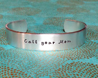 Son Gift | Daughter Gift | Graduation Gift - Call your Mom -  Custom Hand Stamped Bracelet by MadeByMishka.com