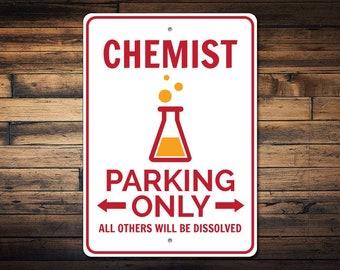 Chemist Parking Sign, Chemist Sign, Chemist Decor, Chemist Gift, Chemistry Lover Sign, Chemistry Teacher Gift - Quality Aluminum ENS1002734