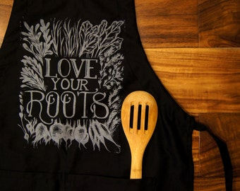"""Apron """"Love Your Roots"""" print"""