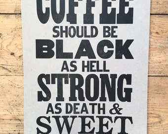 Coffee Should Be... Letterpress Poster