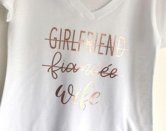Wife T-shirt - Girlfriend, Fiancee, Wife Shirt