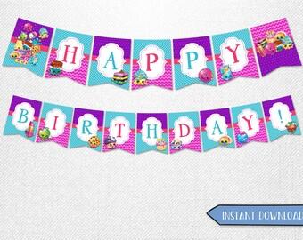 Shopkins banners, Shopkins Happy Birthday banners, Shopkins decorations!