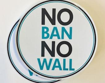 no ban no wall anti-trump bumper sticker, laptop decal