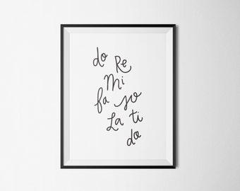 printable wall art quote // black and white // printable wall art // do re mi