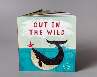 En el salvaje por Oliver Lake ~ firmó el libro de los niños ~ libro Animal ~ libro ~ libro a los niños