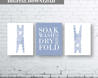 Laundry Room Art Print. Set of Three (3)-Instant Download. Soak Wash Dry Fold Repeat. Laundry Room Sign. Laundry Room Decor. Laundry. Blue